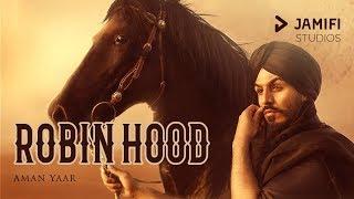 Robin Hood – Aman Yaar – Jamifi Studios