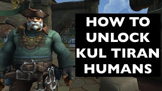 How to Unlock Kul Tiran Humans | WoW Allied Race Guide