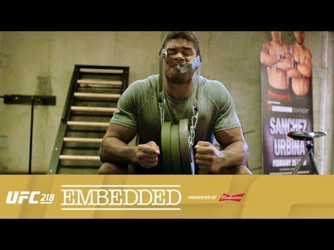 UFC 218 Embedded, cz. 1: Trenuj szyję!