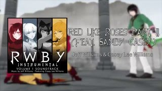 Red Like Roses Part II - Official Instrumental - RWBY