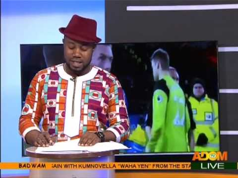 Badwam Sports on Adom TV (28-2-17)