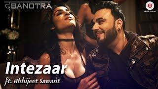 Intezaar – Abhijeet Sawant – Da Banotra