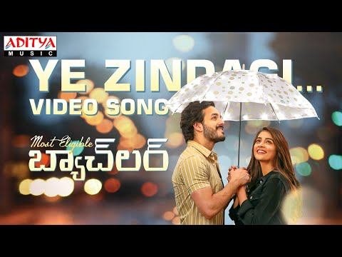 Video song 'Ye Zindagi' - Most Eligible Bachelor ft. Akhil Akkineni, Pooja Hegde