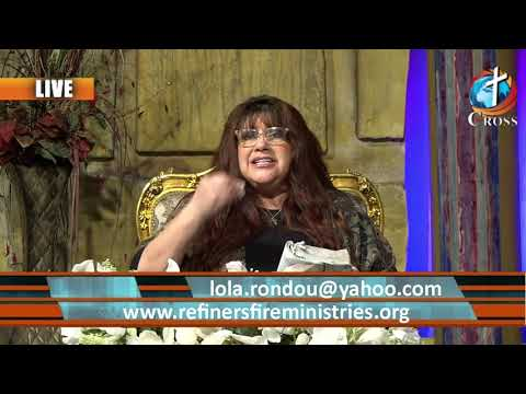 Refiners Fire with Rev Lola Rondou  04-20-2021