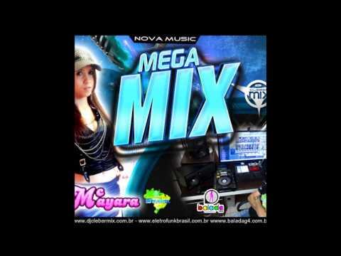 Baixar Dj Cleber Mix Feat Mc Mayara - Megamix (2013)