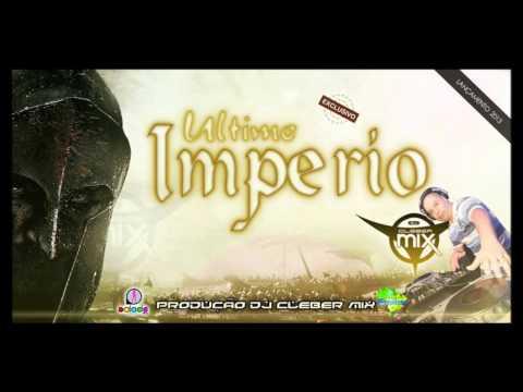 Baixar Dj Cleber Mix - Ultimo Imperio (2013)