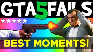 GTA 5 FAILS – Best Moments (GTA 5 Funny moments compilation online Grand theft Auto V Gameplay)