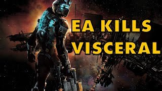 Studio Killer EA Shuts Down Visceral Games