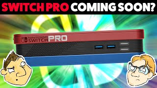 Switch Pro Coming Soon? - Hot Take