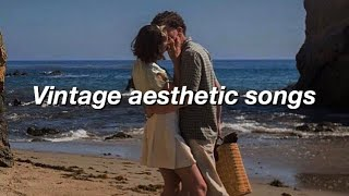 vintage aesthetic songs