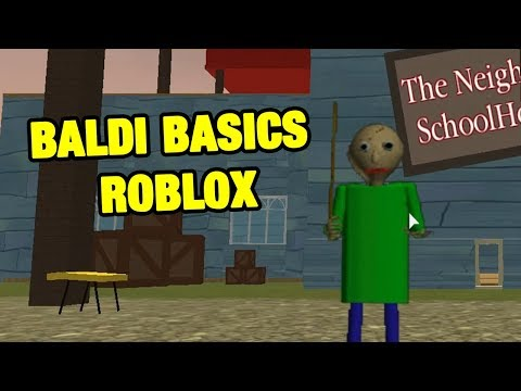 BALDI BASICS ROBLOX   The Neighbor's Basics In Education And Learning