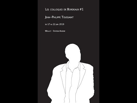 Vidéo de Jean-Philippe Toussaint