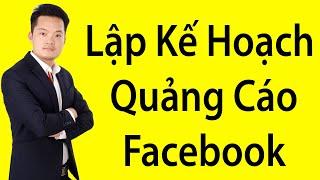 Các Bước Lập Kế Hoạch Cho Chạy Quảng Cáo Facebook Marketing