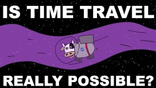 Is Time Travel Really Possible?