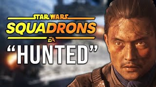 HUNTED - NEW Star Wars Squadrons Trailer + Details!