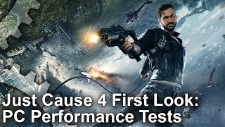 Just Cause 4 - PC First Look