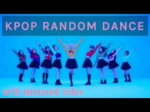 Kpop Random Dance (with mirrored video)