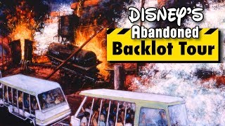 Yesterworld: The History of Disney's Studio Backlot Tour (The Abandoned Backstage Studio Tour)