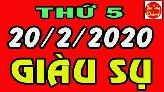 Tử Vi Ngày 20/2/2020 THẦN PHẬT ĐỘ MỆNH,Gọi Tên Con Giáp HƯỞNG LỘC MAY MẮN, GIÀU CÓ NHẤT VÙNG