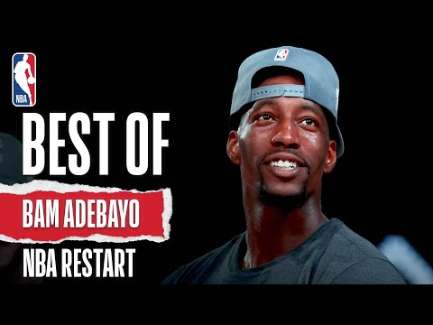 Bam's Best 💥 The Top Plays From Bam Adebayo #NBARestart
