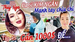 CS Kim Ngân mạnh tay chịu chi gần 1000$ để.... tập 43- No. 193