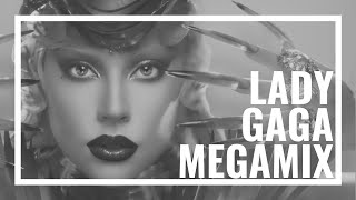 Lady Gaga Megamix - The Evolution of an Italian girl from New York