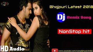 Latest DJ Songs   Bhojpuri Nonstop DJ Remix 2018   Super Bass DJ Sounds RK MUSIC