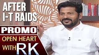 Revanth Reddy Open Heart with RK - Promo..