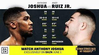 ANTHONY JOSHUA VS ANDY RUIZ WILL NOT BE ANOTHER WILDER VS BREAZEALE