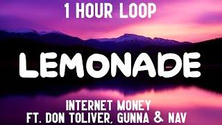 Lemonade - Internet Money (1 Hour Loop) [feat. Don Toliver, Gunna & Nav]