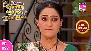Taarak Mehta Ka Ooltah Chashmah - Full Episode 1122 - 12th May, 2018