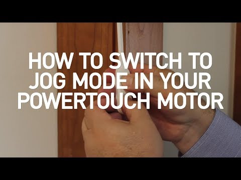 How to Switch to Jog Mode in your PowerTouch™ Motor