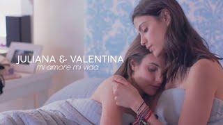 juliana and valentina | mi amor mi vida