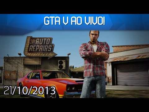 GTA V AO VIVO! 21/10/2013 - Smashpipe Games