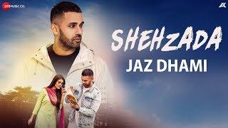 Shehzada – Jaz Dhami