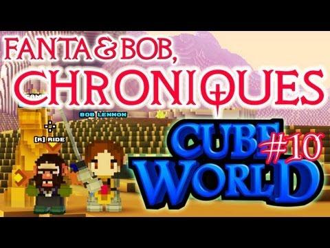 Fanta et Bob, les Chroniques de Cube World - Ep.10