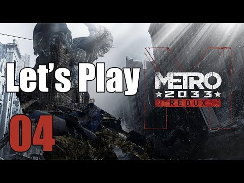Metro 2033 Redux - Let's Play Part 4: The Dead City
