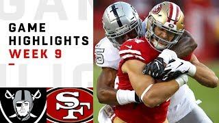 Raiders vs. 49ers Week 9 Highlights   NFL 2018