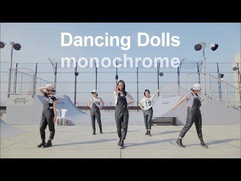 Dancing Dolls 『monochrome』