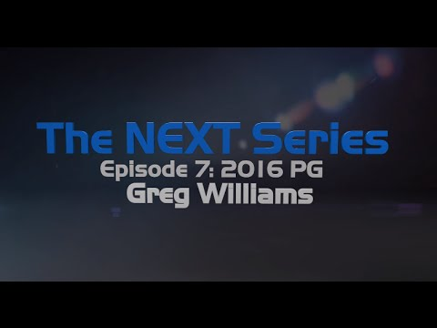 The NEXT Series Episode 7: Greg Williams