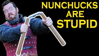 Overappreciated Historical Weapons: NUNCHUCKS are STUPID!