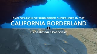 Expedition Overview: Southern California Borderland | Nautilus Live