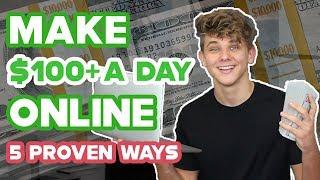 5 Ways to Make Money Online in 2019 ($100+ a day!)