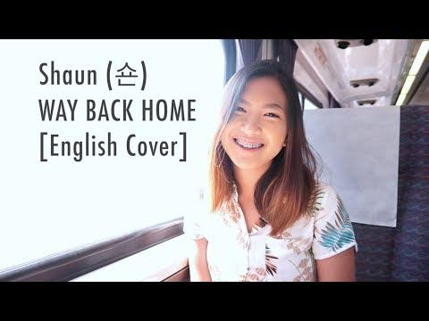 Shaun (숀) - Way Back Home (English Cover)