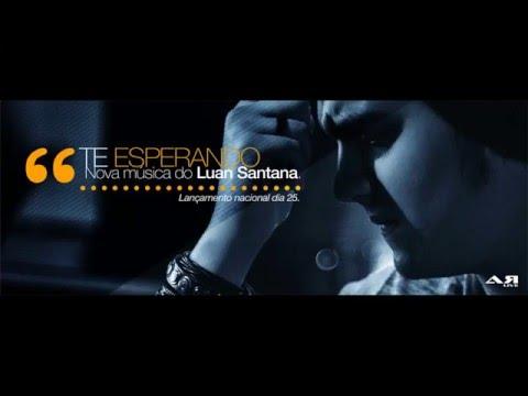 Baixar LANÇAMENTO! Luan Santana - Te Esperando (NOVA 2013)