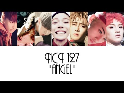 NCT 127 - 'Angel' Lyrics [HAN/ROM/ENG] + Color Coded
