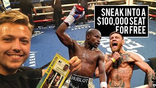 SNEAKING INTO MAYWEATHER VS MCGREGOR - $100,000 SEAT FOR FREE