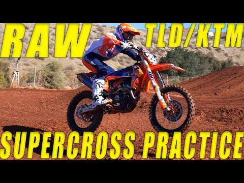 2019 TLD/KTM Supercross Team Practice RAW - Motocross Action Magazine