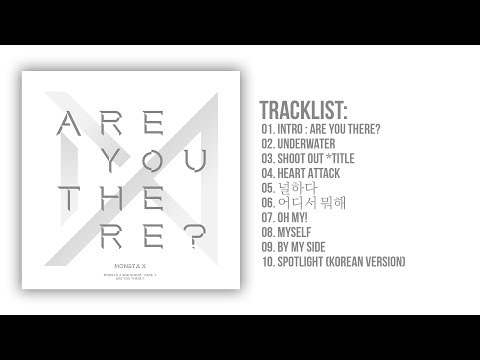 [Full Album] MONSTA X (몬스타엑스) - Are You There? (2nd Album)