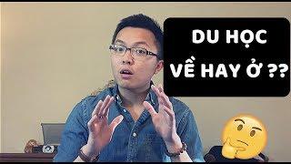 Vlog 16: Du Học Xong Đi Về Hay Ở Lại? | Lâm Python | Chuyện Du Học